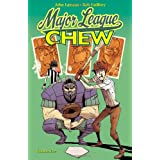 Chew Volume 5: Major League Chew TPpar Rob Guillory