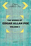 img - for The Works of Edgar Allan Poe - Volume I: By Edgar Allan Poe : Illustrated by Edgar Allan Poe (2016-05-07) book / textbook / text book