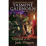 Legend of the Jade Dragon (Chintz 'n China Series) ~ Yasmine Galenorn