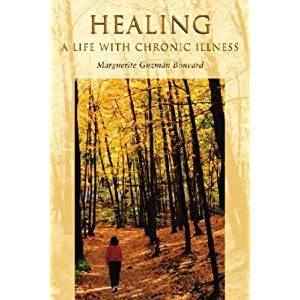 Healing: A Life with Chronic Illness