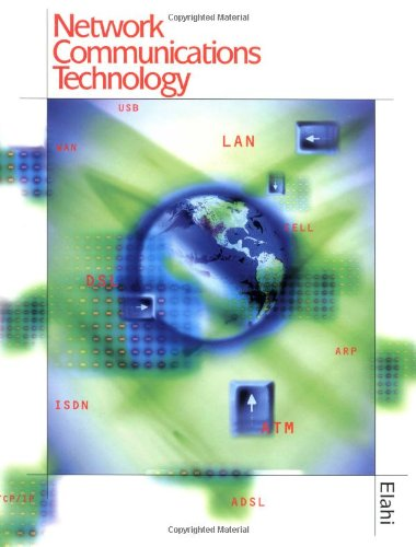 Network Communications Technology - Delmar Cengage Learning - DE-0766813886 - ISBN: 0766813886 - ISBN-13: 9780766813885