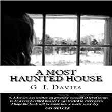 A Most Haunted House (       UNABRIDGED) by G.L. Davies Narrated by David Ayers