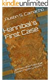 Hannibal's First Case: and two other Hannibal Jones Mystery shorts