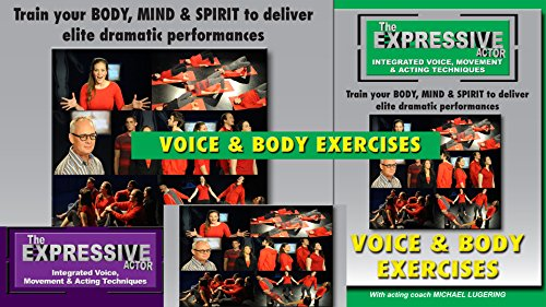 Expressive Actor-Voice and Body Exercises