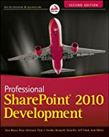 Professional SharePoint 2010 Development, 2nd Edition Front Cover