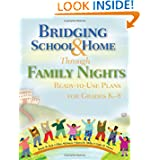 Bridging School and Home Through Family Nights: Ready-To-Use Plans for Grades K-8 (English) price comparison at Flipkart, Amazon, Crossword, Uread, Bookadda, Landmark, Homeshop18