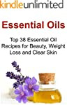 Essential Oils: Top 38 Essential Oil...