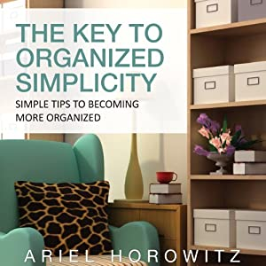 The Key to Organized Simplicity Audiobook