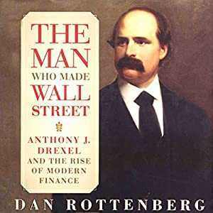 The Man Who Made Wall Street | Livre audio