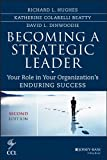img - for Becoming a Strategic Leader: Your Role in Your Organization's Enduring Success (J-B CCL (Center for Creative Leadership)) book / textbook / text book