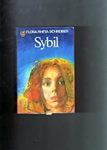 the multiple personality disorder in the character of sybil dorsett in sybil by flora rheta schreibe Sybil quotes want to read saving , multiple-personality-disorder, not-fake, not-pretending , pretence ― flora rheta schreiber, sybil.