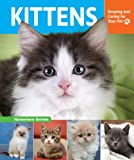 Kittens (Keeping and Caring for Your Pet)