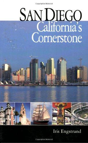 San Diego: California's Cornerstone