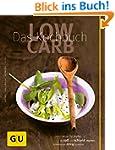 Low Carb - Das Kochbuch (GU Di�t & Ge...
