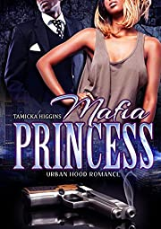 Mafia Princess: An Urban Hood Drama
