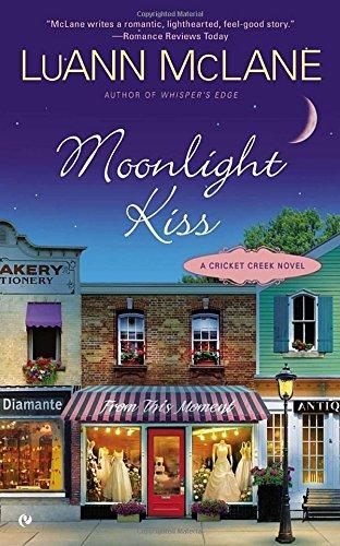 Image of Moonlight Kiss: A Cricket Creek Novel