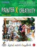 img - for Painter X Creativity: Digital Artist's handbook by Jeremy Sutton (2007-08-28) book / textbook / text book