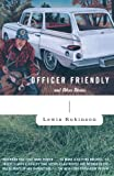 Officer Friendly: and Other Stories