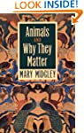 Animals and Why They Matter