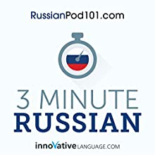 3-Minute Russian: 25 Lesson Series Audiobook by  Innovative Language Learning LLC Narrated by  RussianPod101.com