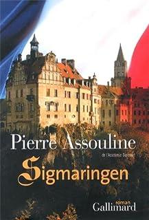 Sigmaringen : roman, Assouline, Pierre