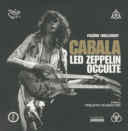 Cabala Led Zeppelin Occulte Pdf Télécharger De Pacôme Thiellement