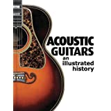 Acoustic Guitars: An Illustrated History available at Amazon for Rs.8447