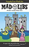 img - for Happily Ever Mad Libs book / textbook / text book