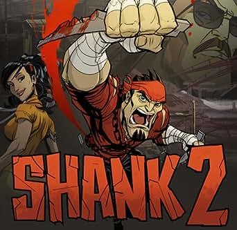 Shank 2 [Download]
