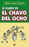 El diario del chavo del ocho (Spanish Edition)