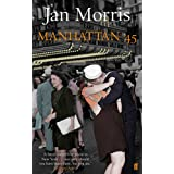 Manhattan '45by Jan Morris