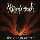 echange, troc Nekromantheon - Rise, vulcan spectre