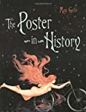 THE POSTER IN HISTORY (0393322378) by Max Gallo