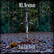 Far, Far Away: Fade Away Series, Book 2 | M. L. Newman