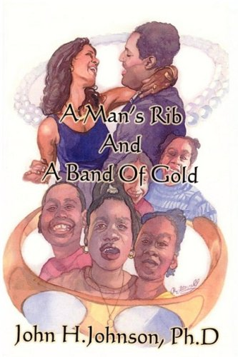 A Man's Rib And A Band Of Gold