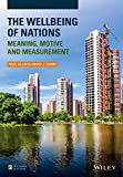 img - for The Wellbeing of Nations: Meaning, Motive and Measurement book / textbook / text book