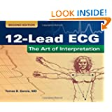 12-Lead ECG: The Art Of Interpretation (Garcia, Introduction to 12-Lead ECG)