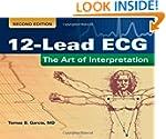 12-Lead ECG: The Art Of Interpretatio...