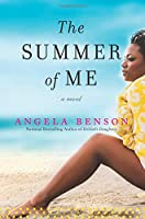 The Summer of Me