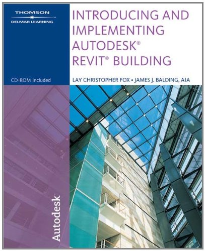 Introducing & Implementing Autodesk Revit Building