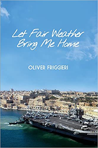Let the Fair Weather bring me Home written by Oliver Friggieri