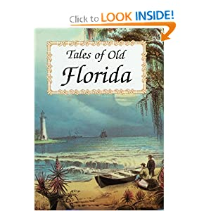 Tales of Old Florida by Frank Oppel and Tony Meisel