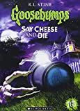 Goosebumps: Say Cheese and Die