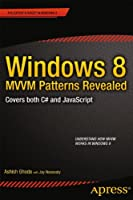 Windows 8 MVVM Patterns Revealed Front Cover