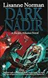 img - for Dark Nadir (Sholan Alliance) book / textbook / text book