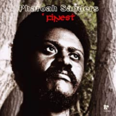 Pharoah Sanders' Finest
