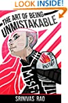 The Art of Being Unmistakable: A Coll...