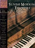 img - for Sunday Morning Favorites, for Solo Piano ~ Don Wyrtzen (Music Book) book / textbook / text book