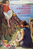 img - for Women in European Culture and Society: A Sourcebook book / textbook / text book