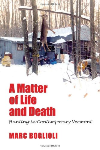 a-matter-of-life-and-death-hunting-in-contemporary-vermont